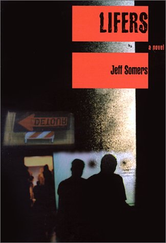 Lifers: Jeff Somers