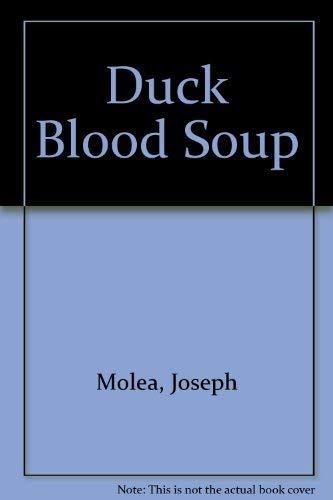 9780887393327: Duck Blood Soup