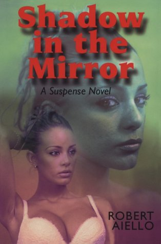 9780887393457: Shadow in the Mirror