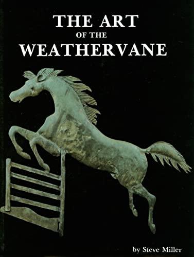 9780887400056: The Art of the Weathervane