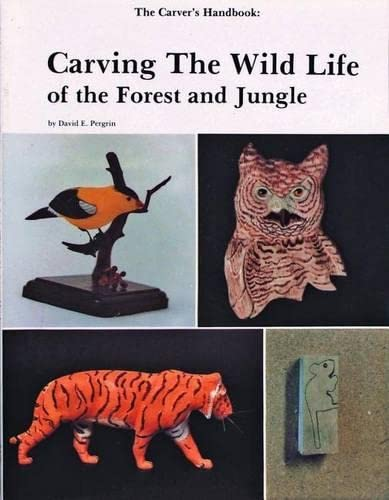 9780887400292: The Carvers Handbook: Carving the Wild Life of the Forest and Jungle (Carvers' handbook series) (v. 2)
