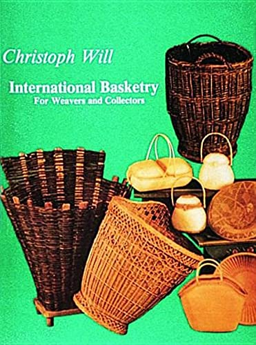 9780887400377: International Basketry for Weavers and Collectors