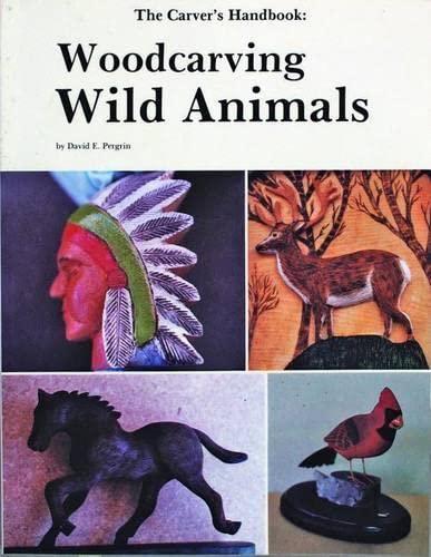 9780887400391: The Carvers' Handbook: Woodcarving Wild Animals