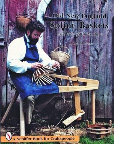 9780887400452: Old New England Splint Baskets and How to Make Them