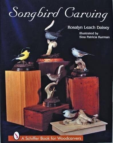 Songbird Carving: ROSALYN LEACH DAISEY