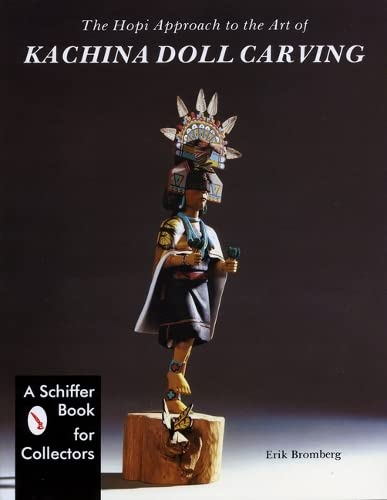 Hopi Approach to the Art of Kachina Doll Carving, The