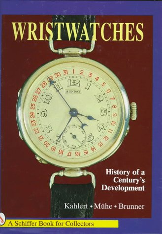 9780887400704: Wristwatches: History of a Century's Development
