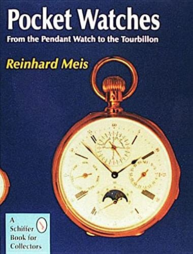 9780887400841: Pocket Watches: From the Pendant Watch to the Tourbillon