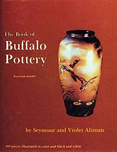9780887400889: Book of Buffalo Pottery