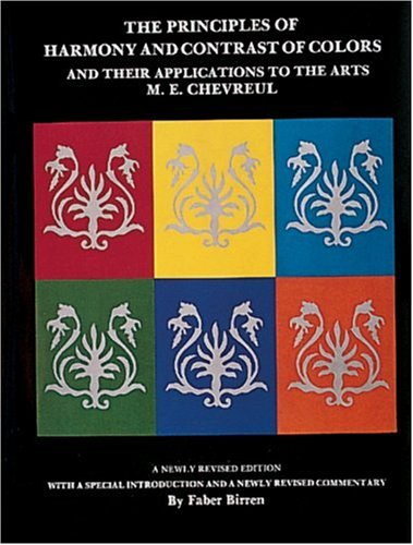9780887400902: The Principles of Harmony and Contrast of Colors and Their Applications to the Arts