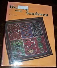 9780887400957: Weaving of the Southwest: From the Maxwell Museum of Anthropology, University of New Mexico