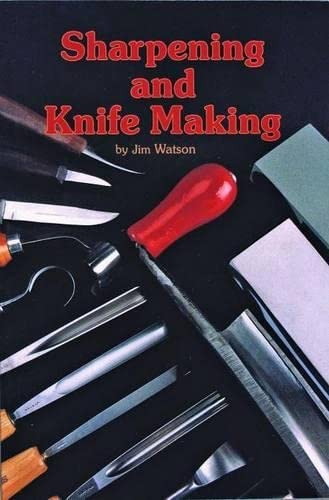 Sharpening and Knife Making (088740118X) by Watson, Jim