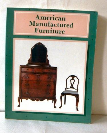 9780887401237: American Manufactured Furniture