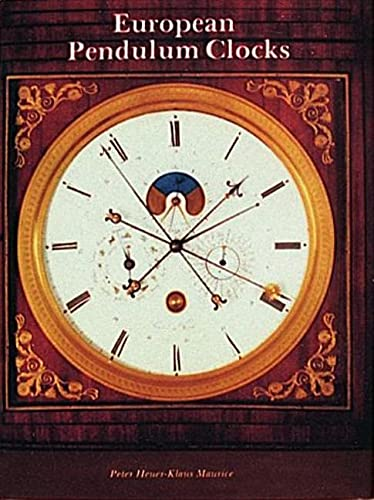 European Pendulum Clocks: Decorative Instruments of Measuring Time.
