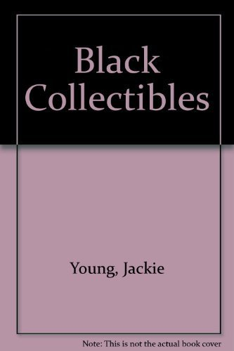 9780887401497: Black Collectibles, Mammy and Her Friends, with Revised Price Guide