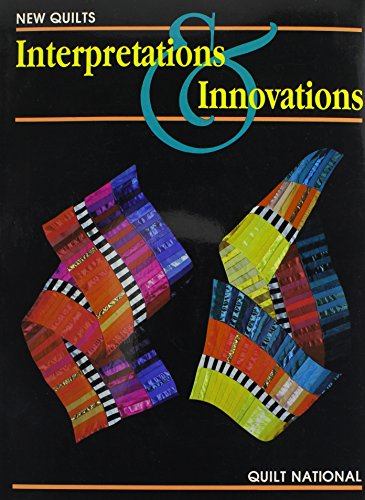 9780887401572: The New Quilt: Interpretations and Innovations