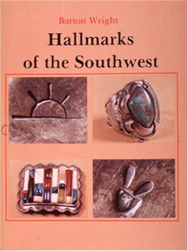 9780887401619: Hallmarks of the Southwest/in Cooperation With the Indian Arts and Crafts Association: Who Made It