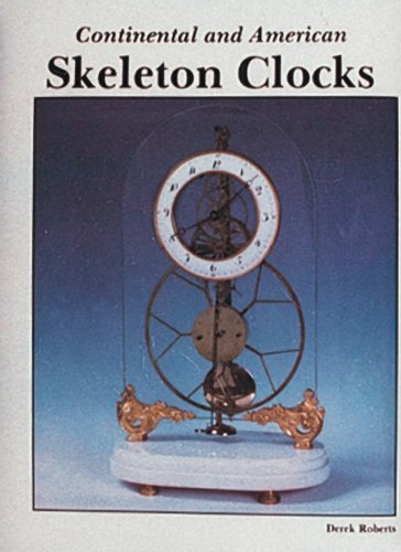 9780887401824: Continental and American Skeleton Clocks