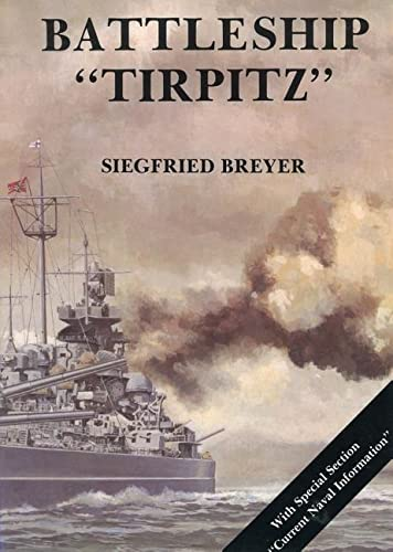 The Battleship Tirpitz (Marine Arsenal)