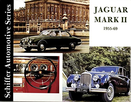 9780887401930: Jaguar MkII 1955-1969 (Schiffer Automotive Series)