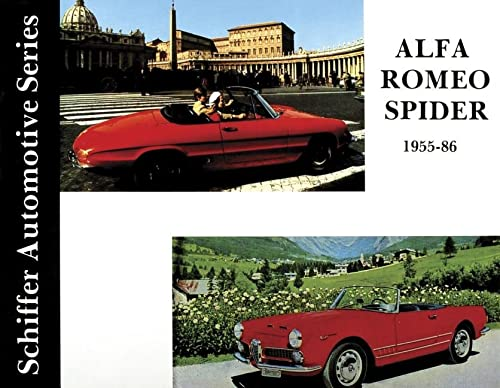 9780887401954: Alfa Romeo Spider 1955-1986 (Schiffer Automotive Series)