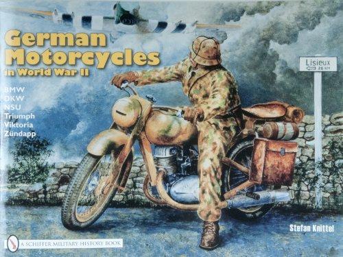 9780887402050: German Motorcycles in World War II: Bmw, Dkw, Nsu, Triumph, Viktoria, Zundapp