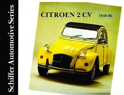 9780887402111: Citroen 2CV 1948-1986 (Schiffer Automotive)