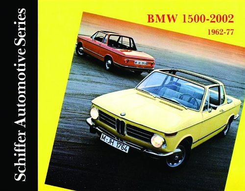 9780887402135: BMW 1500-2002 1962-1977: (Schiffer Automotive Series)