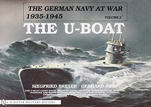 The German Navy at War: Vol. II--The U-Boat (German Navy at War, 1935-1945): Breyer, Siegfried; ...