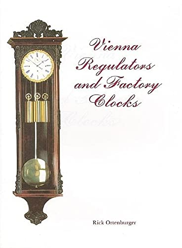 Vienna Regulators and Factory Clocks.
