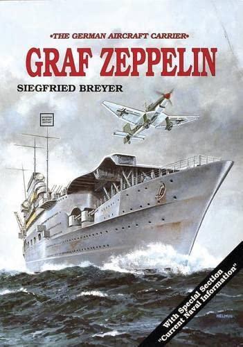 9780887402425: Aircraft Carrier: Graf Zeppelin (Schiffer Military History)
