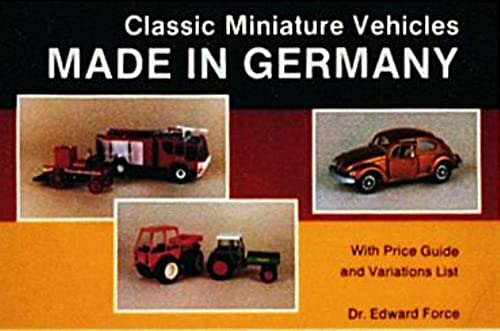 9780887402517: Classic Miniature Vehicles: Made in Germany