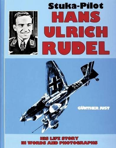9780887402524: Stuka-Pilot Hans-Ulrich Rudel His Life Story in Words and Photographs (Schiffer Military History)