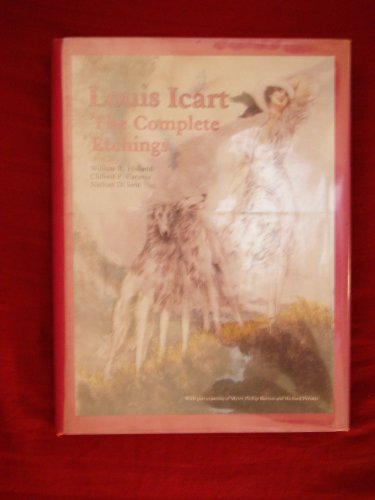 9780887402548: Louis Icart: The Complete Etchings