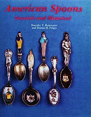 9780887402661: American Spoons: Souvenir and Historical