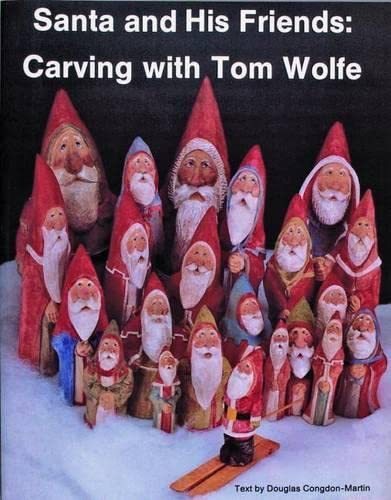 9780887402777: Santa and His Friends: Carving with Tom Wolfe