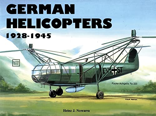 German Helicopters (Schiffer Military History): Nowarra, Heinz J