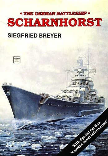 The German Battleship Scharnhorst (Schiffer Military History): Breyer, Siegfried