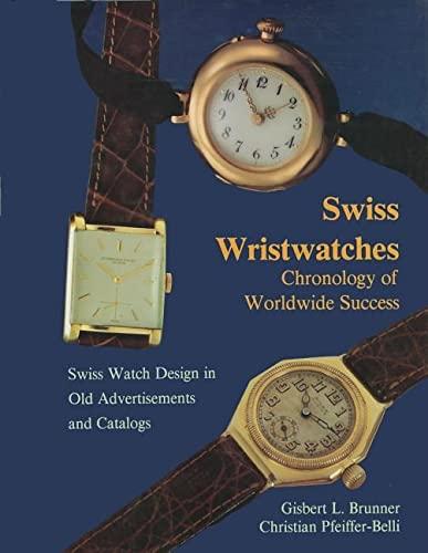 9780887403019: Swiss Wristwatches: Chronology of Worldwide Success