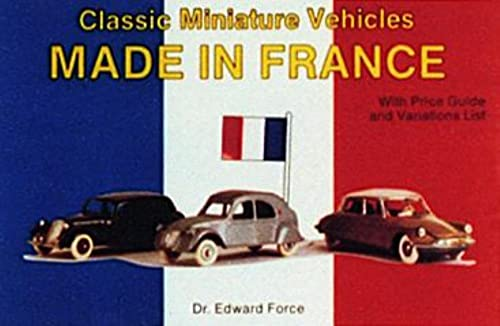 9780887403163: Classic Miniature Vehicles: Made in France