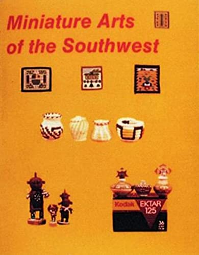 9780887403170: Miniature Arts of the Southwest