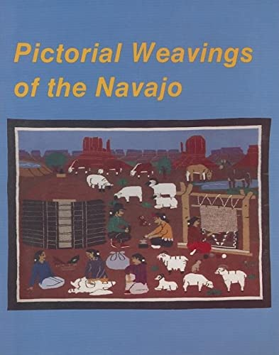 Pictoral Weavings of the Navajo