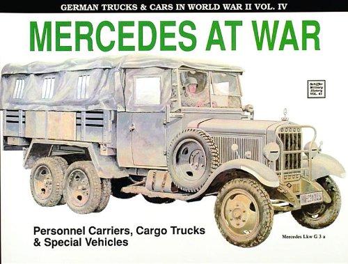 9780887403248: Mercedes at War (German Trucks & Cars in World War II) Vol. IV (v. 4)