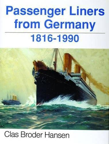 9780887403255: Passenger Liners from Germany, 1816-1990