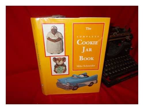 9780887403361: The Complete Cookie Jar Book