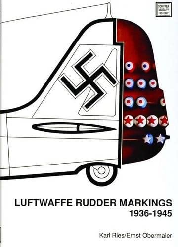 9780887403378: Luftwaffe Rudder Markings, 1936-1945 (Schiffer Military History) (English and German Edition)