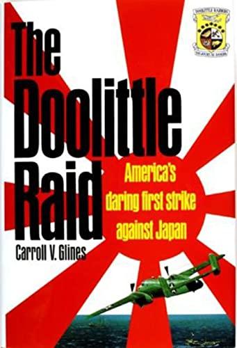9780887403477: The Doolittle Raid: America's Daring First Strike Against Japan