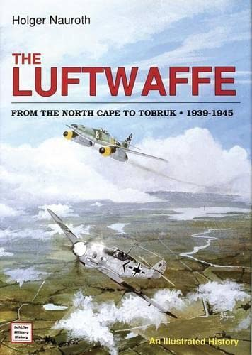9780887403613: The Luftwaffe from the North Cape to Tobruk 1939-1945 (Schiffer Military History)