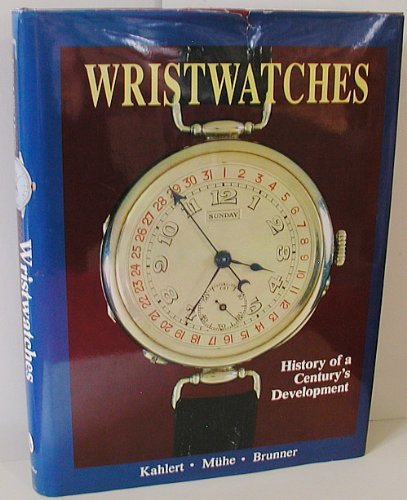 9780887403620: Wristwatches: History of a Century's Development