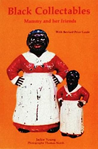 9780887403651: Black Collectibles: Mammy and Her Friends